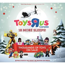 Toys R Us - Weekly - 18 More Sleeps! Flyer