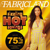 Fabricland - Sizzling Hot Savings Flyer