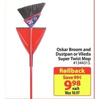 Oskar Broom And Dustpan Or Vileda Super Twist Mop