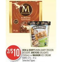 Ben & Jerry's Non-Dairy Dessert, Beryers Delights Or Magum Ice Cream Bars