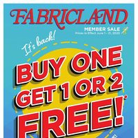 Fabricland - Member Sale - Buy One Get 1 or 2 Free! Flyer
