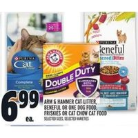 Arm & Hammer Cat Litter, Beneful Or One Dog Food, Friskies Or Cat Chow Cat Food