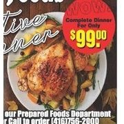 1 Cooked Turkey  - $99.00