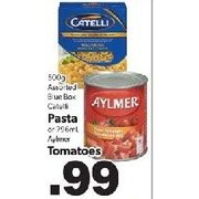 Blue Box Catelli Pasts Or Alymer Tomatoes - $0.99