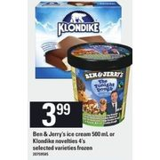 Ben & Jerry's Ice Cream Or Klondike Novelties - $3.99