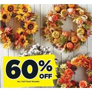 All Fall Floral Wreaths - 60% off