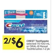 Crest Toothpaste Or Oral-B Manual Toothbrushes - 2/$6.00